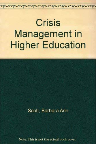 9780030621772: Crisis Management in Higher Education