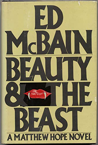 BEAUTY AND THE BEAST: A Matthew Hope Novel