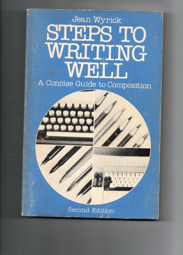 9780030622076: Steps to Writing Well: A Concise Guide to Composition