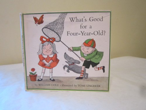 9780030623752: What's Good for a 4-Year Old