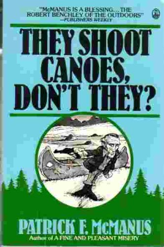 9780030623776: They Shoot Canoes, Don't They?
