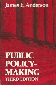 9780030623943: Public Policy-Making