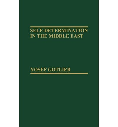 9780030624087: Self-Determination in the Middle East