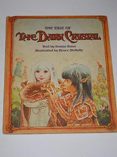 9780030624148: The Tale of the Dark Crystal