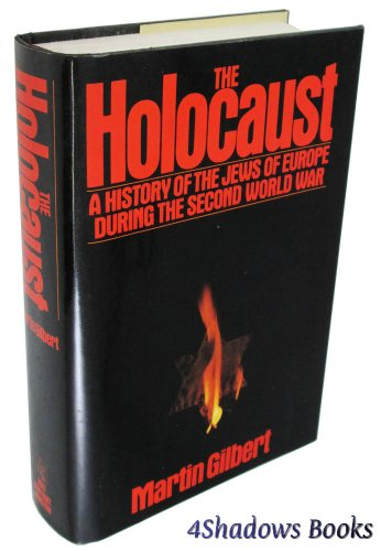 9780030624162: The Holocaust: A History of the Jews of Europe During the Second World War