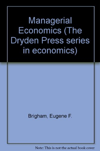 9780030624414: Managerial Economics (The Dryden Press series in economics)