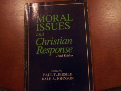 9780030624643: Moral Issues and Christian Responses
