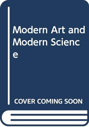9780030624674: Modern Art and Modern Science