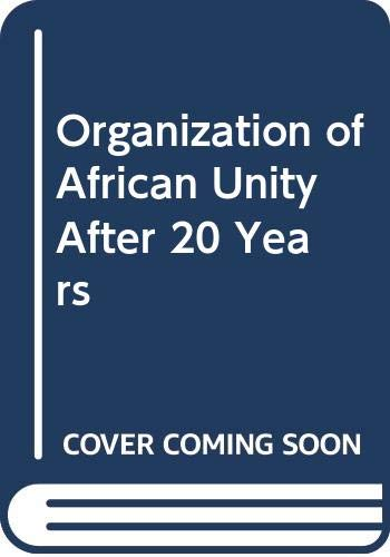 9780030624735: The OAU after twenty years (A SAIS study on Africa)