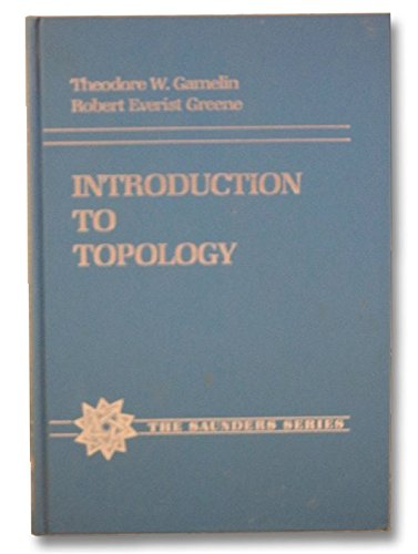 9780030624766: Introduction to Topology (The Saunders Series)