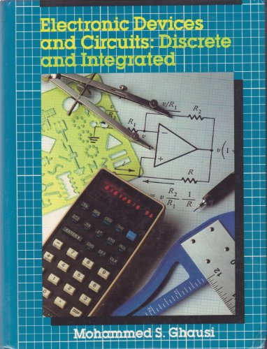 9780030624810: Electronic Devices and Circuits: Discrete and Integrated (The Oxford Series in Electrical and Computer Engineering)