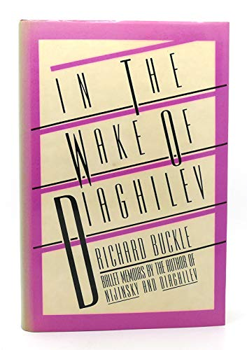 9780030624933: In the Wake of Diaghilev
