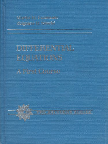 9780030625022: Differential Equations: A First Course (The Saunders series)