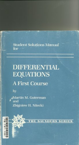9780030625039: Student solutions manual for differential equations: A first course (The Saunders series)
