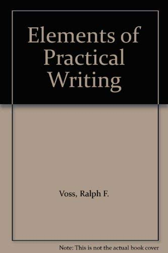 9780030625237: Elements of Practical Writing