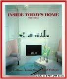 Inside Today's Home: Faulkner, Ray Nelson;Faulkner,