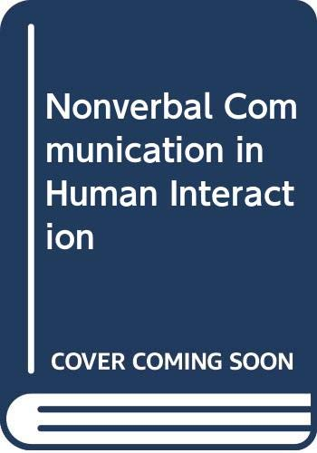 9780030625831: Nonverbal Communication in Human Interaction