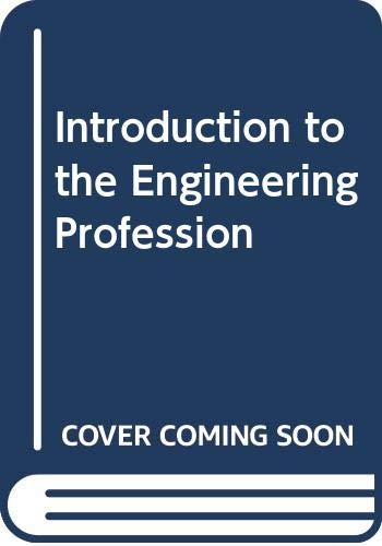 9780030625879: Introduction to the Engineering Profession