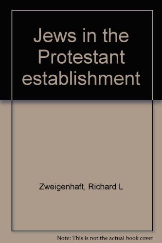 9780030626074: Jews in the Protestant establishment