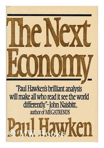 9780030626319: The Next Economy