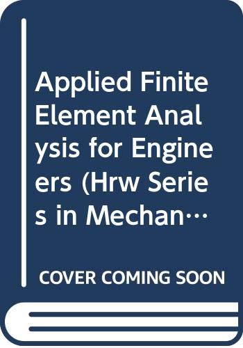 9780030627378: Applied Finite Element Analysis for Engineers (Hrw Series in Mechanical Engineering)