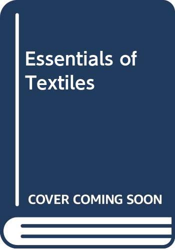 9780030627385: Essentials of Textiles