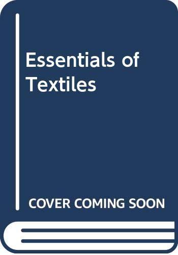 9780030627385: Essentials of Textiles