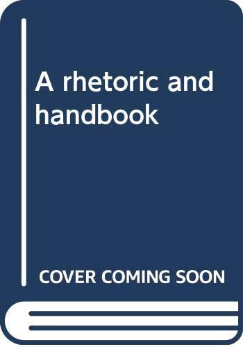 9780030627408: A rhetoric and handbook