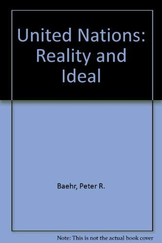 9780030627576: United Nations: Reality and Ideal