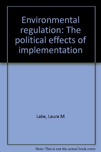 9780030627613: Environmental regulation: The political effects of implementation