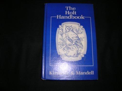 Holt Handbook: Kirszner, Laurie G.