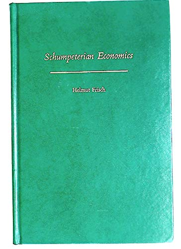 9780030627668: Schumpeterian Economics