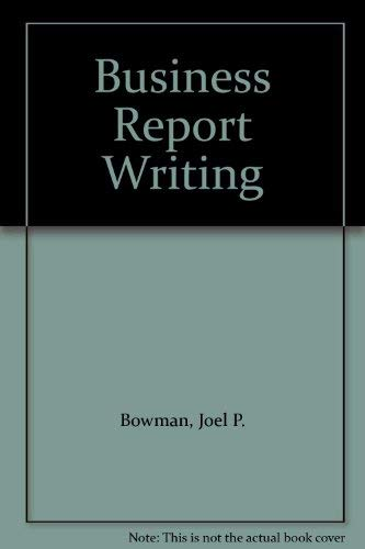 9780030627934: Business Report Writing
