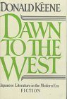 9780030628146: Dawn to the West: Japanese Literature of the Modern Era: Fiction