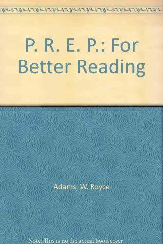 9780030628184: P. R. E. P.: For Better Reading