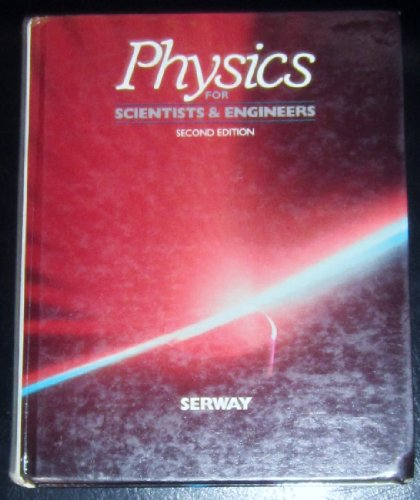 Physics for scientists & engineers (Saunders golden sunburst series) (9780030628368) by Serway, Raymond A