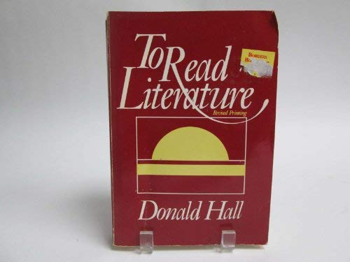 9780030628511: To read literature, fiction, poetry, drama