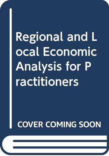9780030629136: Regional and Local Economic Analysis for Practitioners