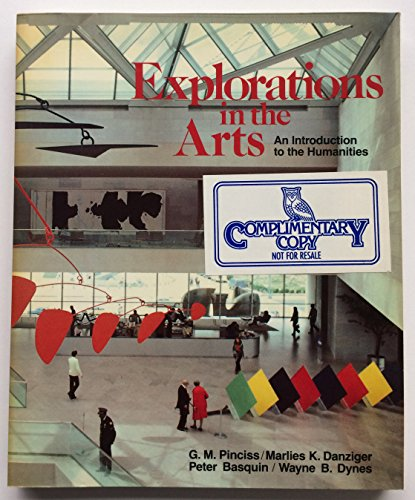9780030629396: Explorations in the Arts: An Introduction to the Humanities