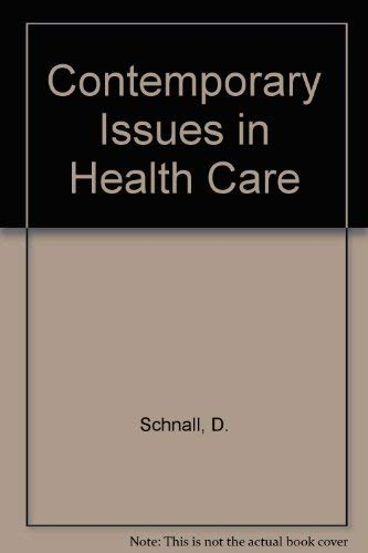9780030629679: Contemporary Issues in Health Care