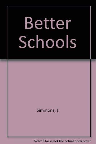 9780030629686: Better Schools: International Lessons for Reform