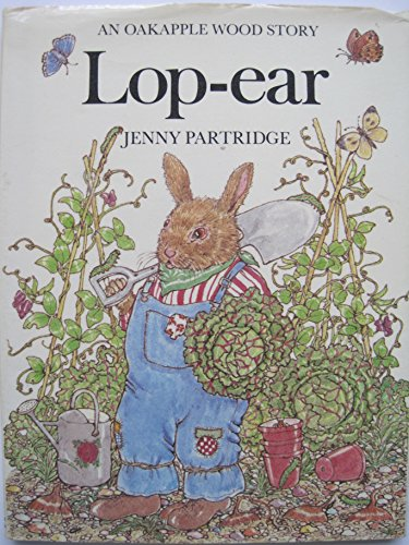 9780030629730: Lop-Ear (Oakapple Wood Story)