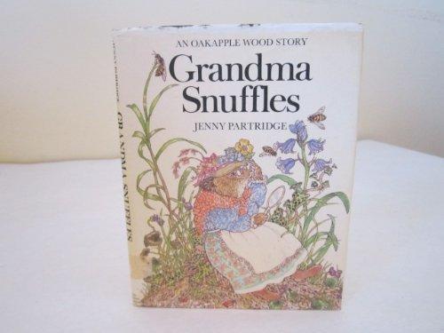 9780030629747: Grandma Snuffles