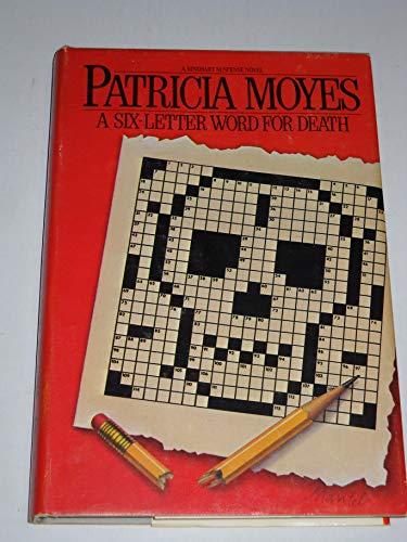 9780030629785: A Six Letter Word for Death (A Rinehart suspense novel)
