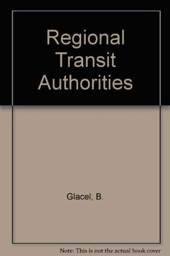 9780030630033: Regional Transit Authorities