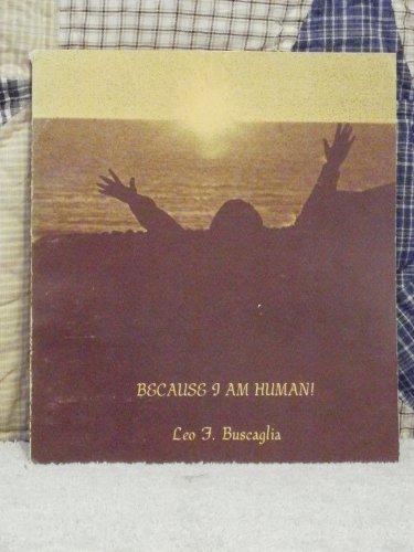 9780030630392: Because I Am Human