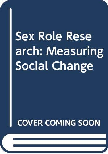 9780030631498: Sex Role Research: Measuring Social Change