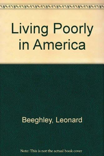 9780030631511: Living Poorly in America