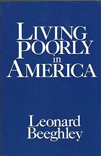 9780030631528: Living Poorly in America