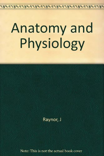9780030631597: Anatomy and Physiology